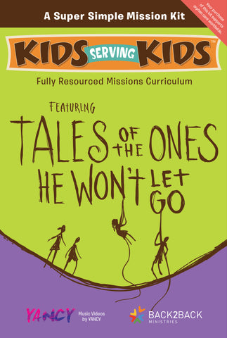 Tales of the Ones He Won't Let Go: A Super Simple Mission Kit - Beth Guckenberger | David C Cook