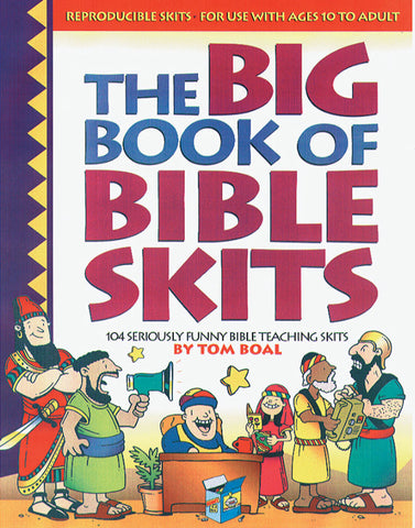 Big Book of Bible Skits - Gospel Light