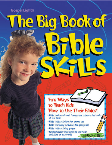 Big Book of Bible Skills - Gospel Light