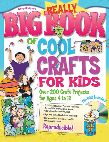 Really Big Book of Cool Crafts for Kids - Gospel Light