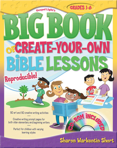 Big Book of Create Your Own Bible Lessons - Gospel Light