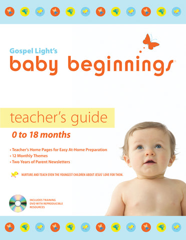 Baby Beginnings | TEACHER GUIDE | 0-18 MONTHS