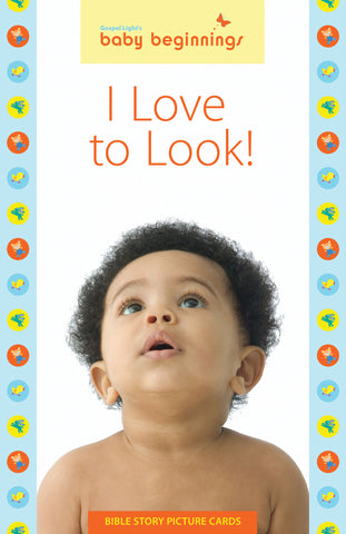 Gospel Light Baby Beginnings I love to Look! Activity Card