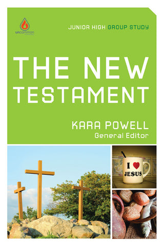 The New Testament: Junior High Group Study - Kara Powell | Gospel Light