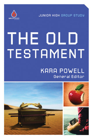 The Old Testament: Junior High Group Study - Kara Powell | Gospel Light