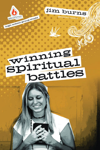 Winning Spiritual Battles: High School Group Study