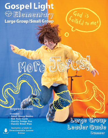 Gospel Light | Elementary Large Group Leader's Guide | Summer Year A