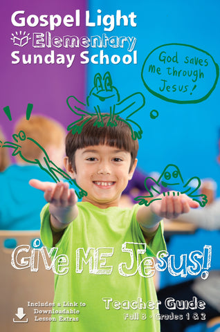 Teacher's Guide - Elementary GR 1-2 - Fall Year B | Gospel Light