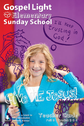 Teacher's Guide - Elementary GR 3-4 - Fall Year B | Gospel Light