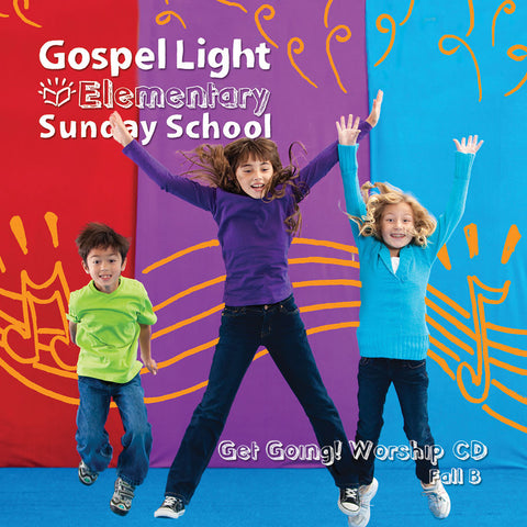 Get Going! Worship CD - Elementary GR 1-4 - Fall Year B | Gospel Light
