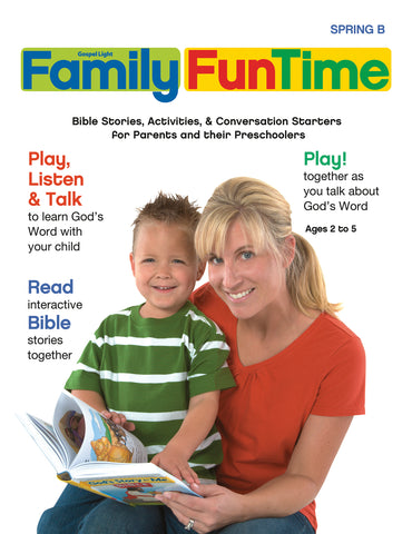Gospel Light | Preschool / Pre-K Ages 2-5 Family FunTime Take Home | Spring Year B