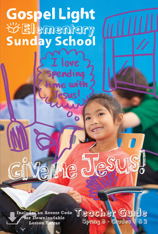 Teacher's Guide - Elementary GR 1-2 - Spring Year B | Gospel Light