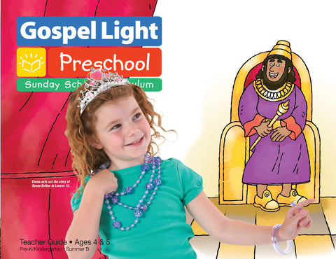 Teacher's Guide - Pre-K/Kind Ages 4-5 - Summer Year B | Gospel Light