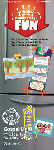 Gospel Light Elementary Fridge Fun Take Home Grades 1-4 | Winter Year C
