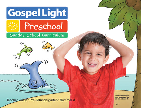 Teacher's Guide - Pre-K/Kind Ages 4-5 - Summer Year A | Gospel Light