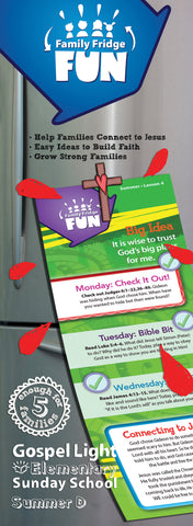 Gospel Light | Elementary GR 1-4 Family Fridge Fun | Summer Year D