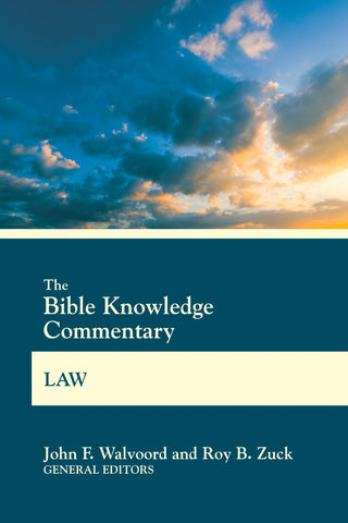 The Bible Knowledge Commentary Law | John F. Walvoord and Roy B. Zuck | BK Commentary Series