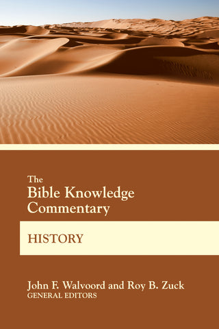 The Bible Knowledge Commentary History - John F. Walvoord & Roy B. Zuck | BK Commentary Series