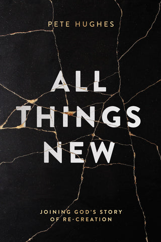 All things new by Pete Hughes Book cover