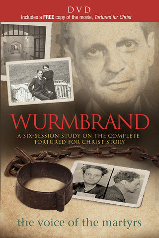 Wurmbrand Video Series: A Six-Session Study on the Complete Tortured for Christ Story | The Voice of the Martyrs