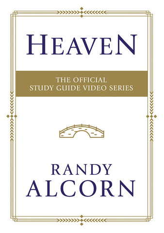 Heaven: The Official Study Guide Video Series - Randy Alcorn | David C Cook