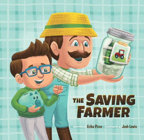 The Saving Farmer - Erika Pizzo | David C Cook