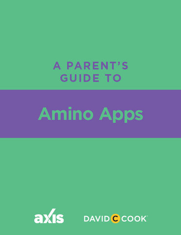A Parent's Guide to Amino Apps | Axis Parent's Guide