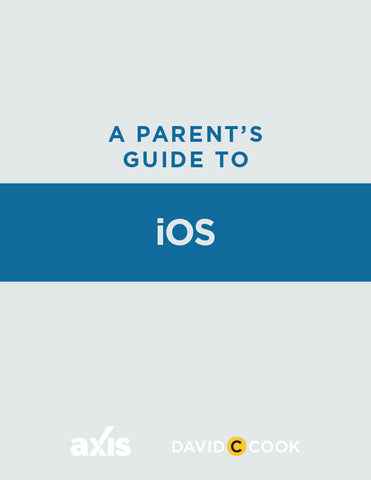A Parent's Guide to iOS | Axis Parent's Guide