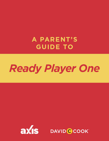 A Parent's Guide to Ready Player One | Axis Parent's Guide