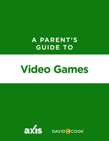 A Parent's Guide to Video Games | Axis Parent's Guide