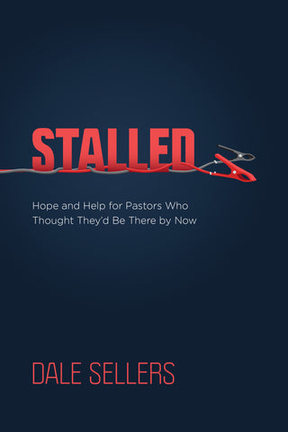 Stalled by Dale Sellers Book for Christian Pastors