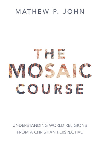 The Mosaid Course by Mathew P. John book cover