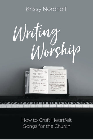 Writing Worship by Krissy Nordoff Book Cover