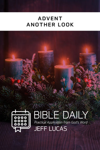 Advent: Another Look - Jeff Lucas | David C Cook