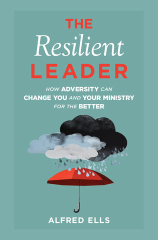 The Resilient Leader Christian book by Alfred Ells