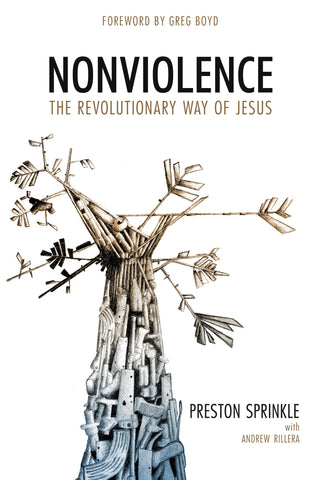 Nonviolence christian theology book by preston sprinkle