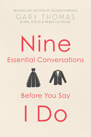 Nine conversations before you say I do by Gary Thomas Christan Book