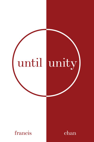Christian book Until unity by francis chan