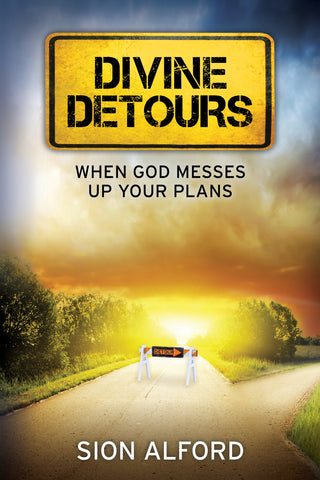 Divine Detours - Sion Alford | Gateway Publishing