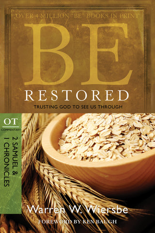 Be Restored (2 Samuel and 1 Chronicles) - Warren Wiersbe | David C Cook
