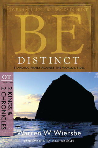Be Distinct (2 Kings & 2 Chronicles) - Warren Wiersbe | David C Cook