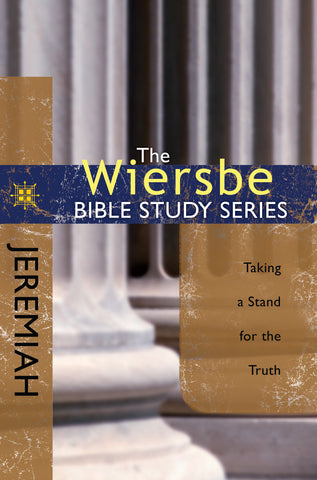 The Wiersbe Bible Study Series: Jeremiah - Warren Wiersbe | David C Cook