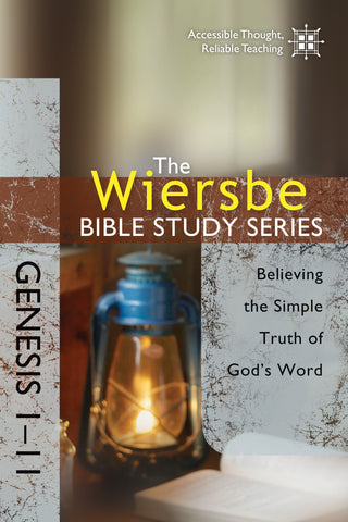 The Wiersbe Bible Study Series: Genesis 1-11