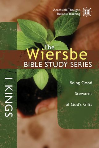 The Wiersbe Bible Study Series: 1 Kings