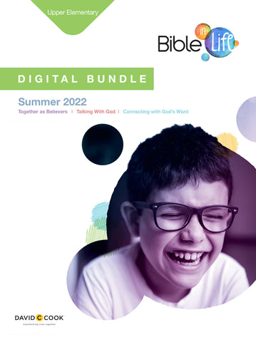 Bible-in-Life | Upper Elementary Digital Bundle | Summer 2018