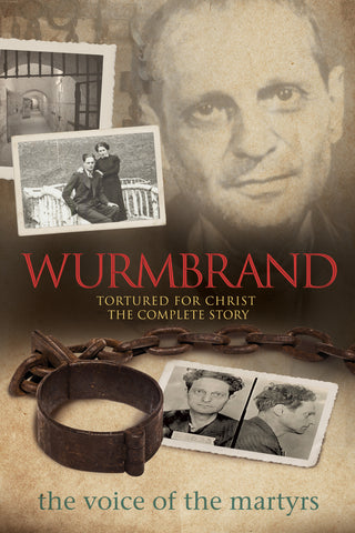 Wurmbrand: Tortured for Christ - The Complete Story Cover