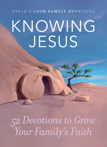 Knowing Jesus: 52 Devotions to Grow Your Family's Faith | David C Cook