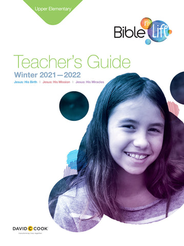 Bible-in-Life Upper Elementary Teacher's Guide | Winter 2017-2018