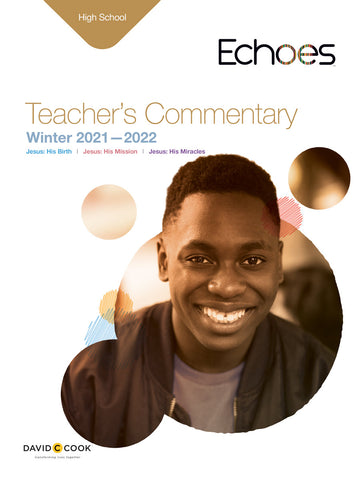 Echoes High School Teacher's Commentary | Winter 2018-2019