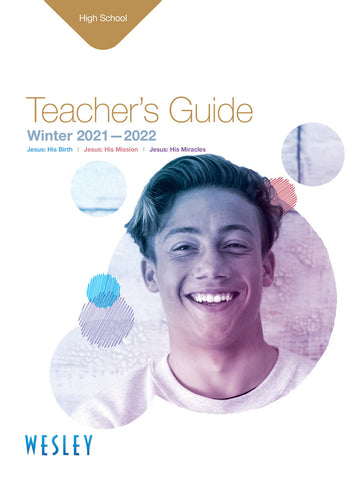 Wesley High School Teacher's Guide Winter